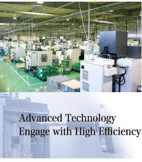 Advanced Technology Engage with High Efficiency